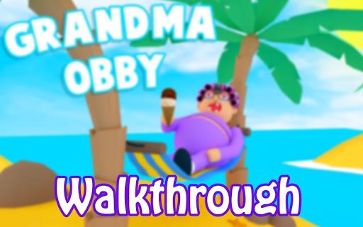 Roblox Obby Grandma The Secret Grandma S Obby Walkthrough Escape Game Apk By Honshukim Wikiapk Com