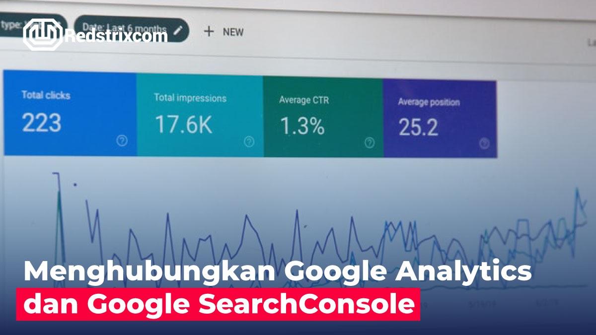 menghubungkan-google-analytics-dan-google-search-console