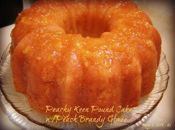Peachy Keen Pound Cake W/peach Brandy Glaze