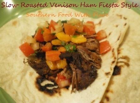 Slow Roasted Venison Ham  - Fiesta Style Recipe