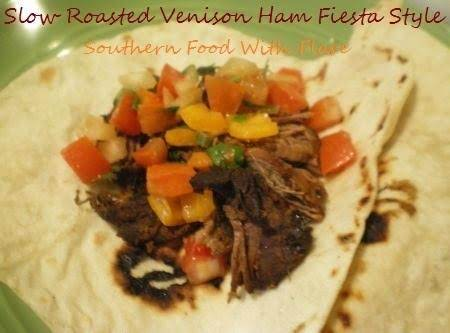 Slow Roasted Venison Ham  - Fiesta Style Recipe