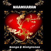 Naamkaran Songs and Ringtones