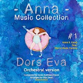 Dors Eva (Orchestral Version) [feat. Olja'zz Music Factory] [Anna Music Collection #1]