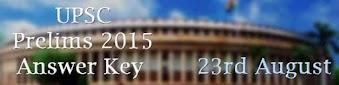 UPSC PRELIMS 2015 ANSWER KEY