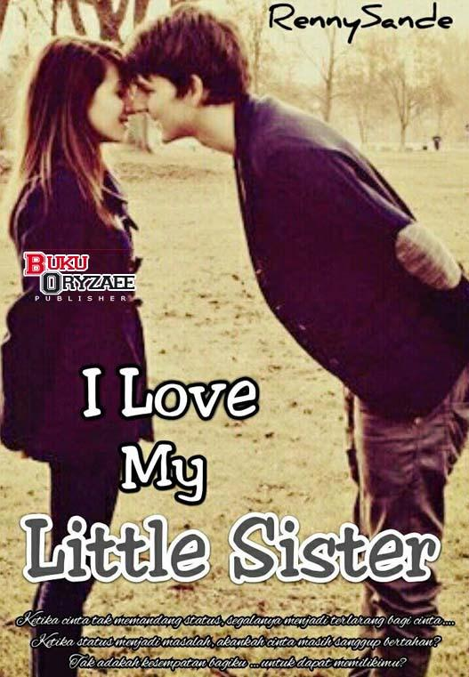 Novel I Love My Little Sister Apk 34 Download Free Entertainment