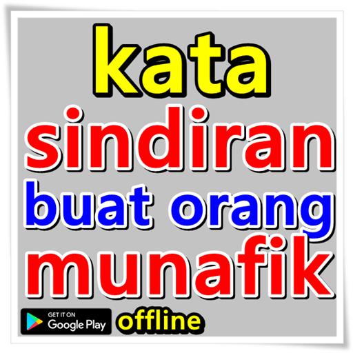 Kata Sindiran Buat Orang Munafik Apps On Google Play