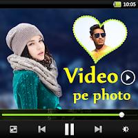 Video pe Photo Lagaye – Video Editor