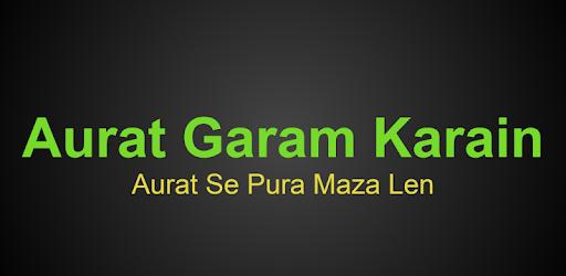 Aurat Garam Karain 1 0 apk download for Android • com