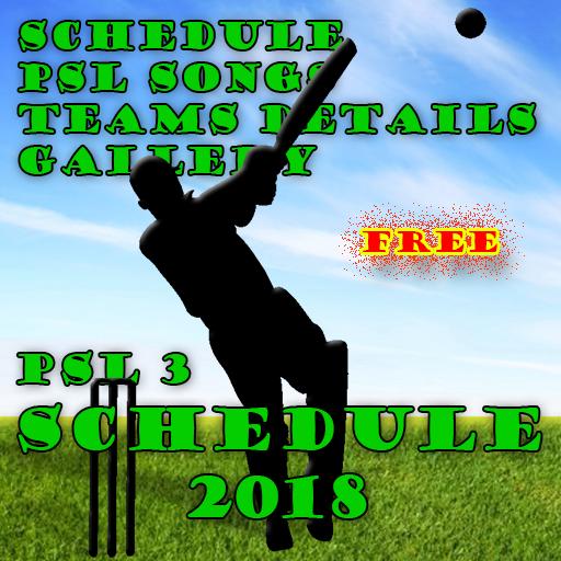 PSL 3 Full Schedule 2018 & Songs