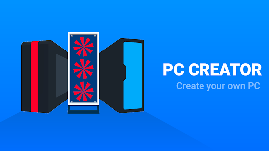 PC Creator Pro – PC Building Mod Apk (Free Shopping + Money) 8