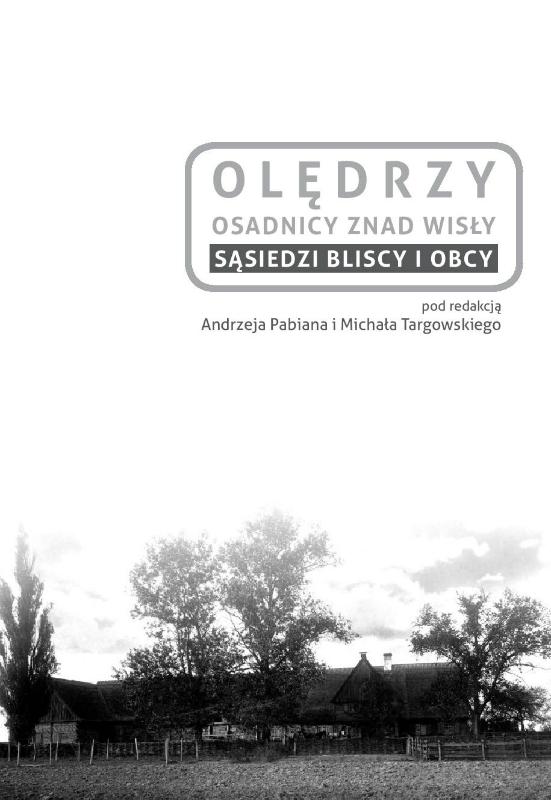 Cmentarze dawnych wsi olęderskich w dolinie Wisły w województwie kujawsko-pomorskim. Stan zachowania i działania ratunkowe