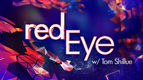 Red Eye With Tom Shillue thumbnail