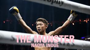 THE MONSTER: Naoya Inoue thumbnail