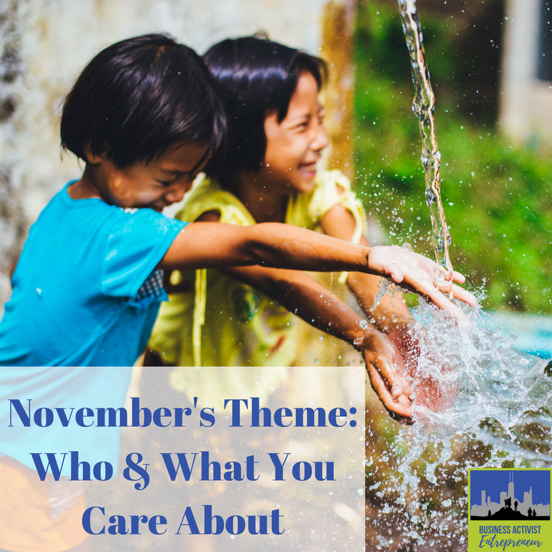 November Theme: Who and What You Care About