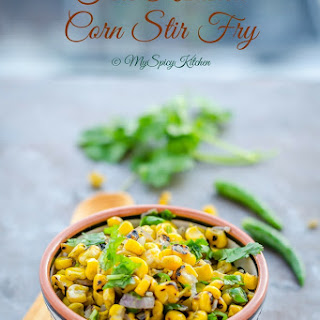 Fire Roasted Corn Stir Fry, Semi Homemade Recipe