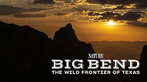 Big Bend: The Wild Frontier of Texas thumbnail