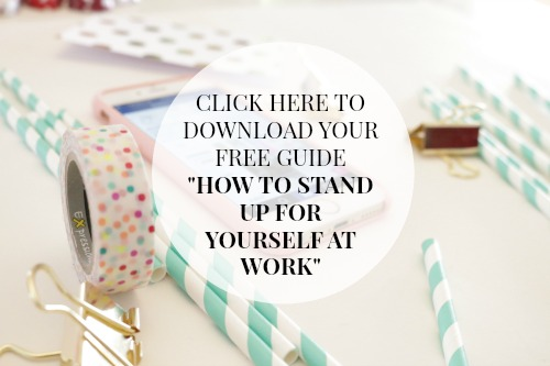 stand up for yourself at work