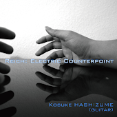 Reich: Electric Counterpoint