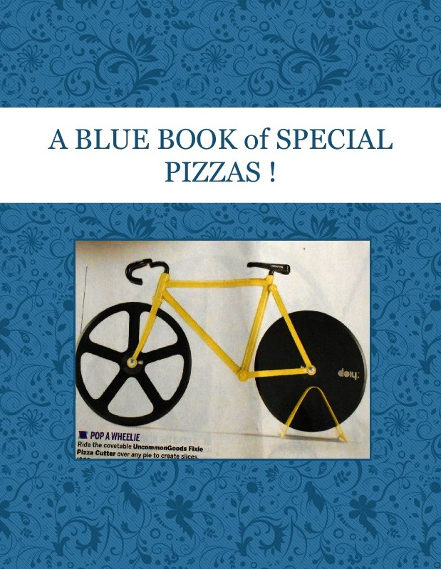 A BLUE BOOK  of   SPECIAL PIZZAS !