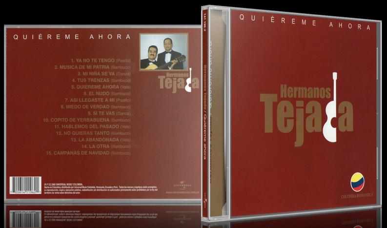 Hermanos Tejada - Quiéreme Ahora (2005) [MP3 @320 Kbps]