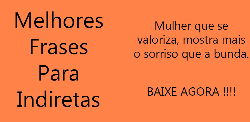 Download Melhores Frases Para Indiretas Apk Latest Version