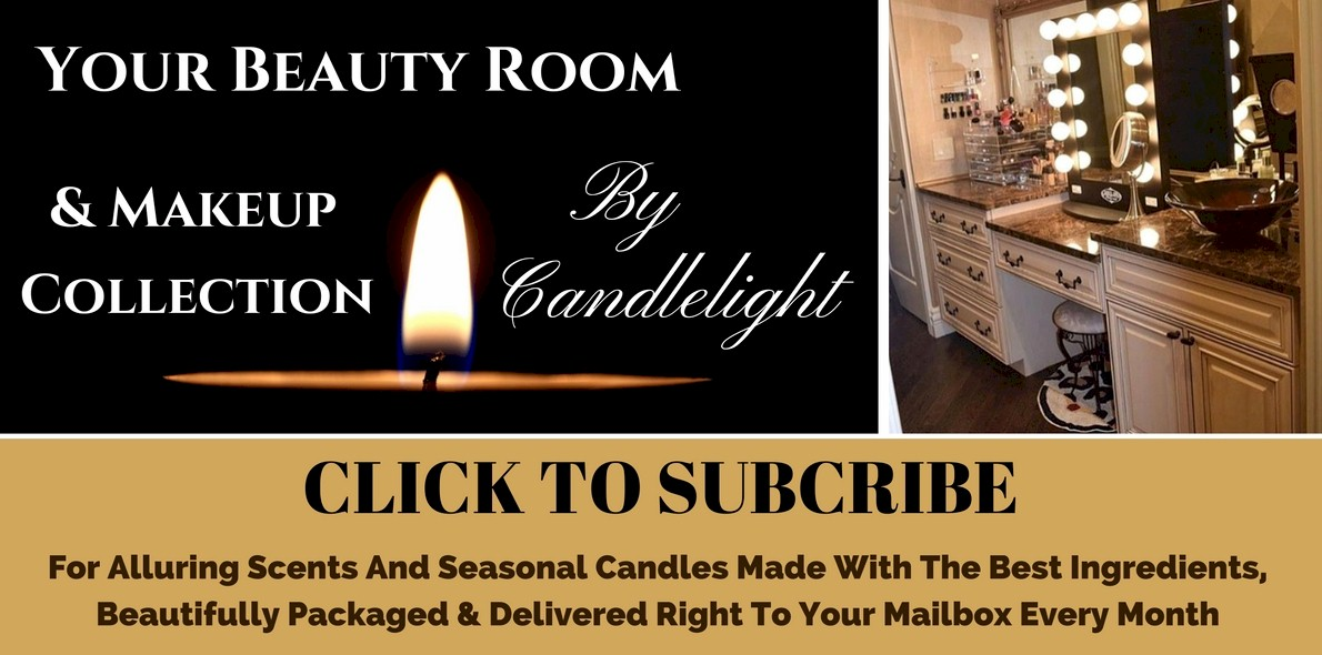 Candles That GLAM Your Beauty Room & Makeup Collection