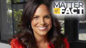 Matter of Fact With Soledad O'Brien thumbnail