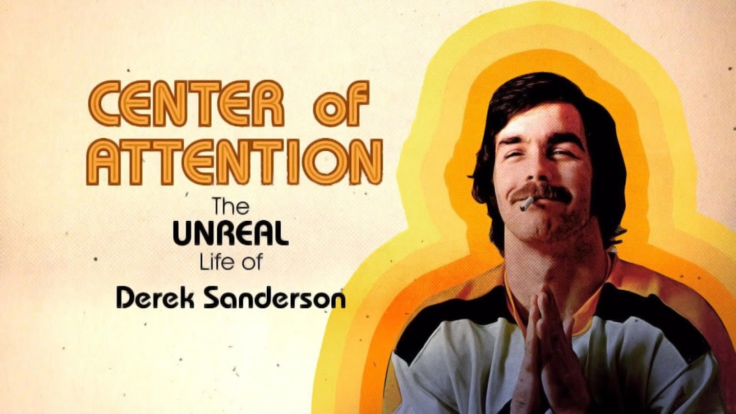 Watch Center of Attention: The Unreal Life of Derek Sanderson live