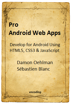 Pro Android Web Apps