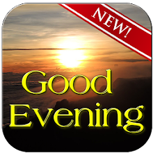 download good evening wishes apk latest version app for pc