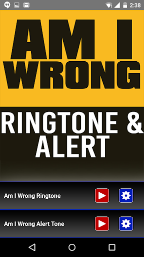 Am I Wrong Ringtone and Alert