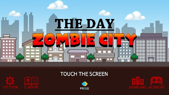 The Day - Zombie City Screenshot