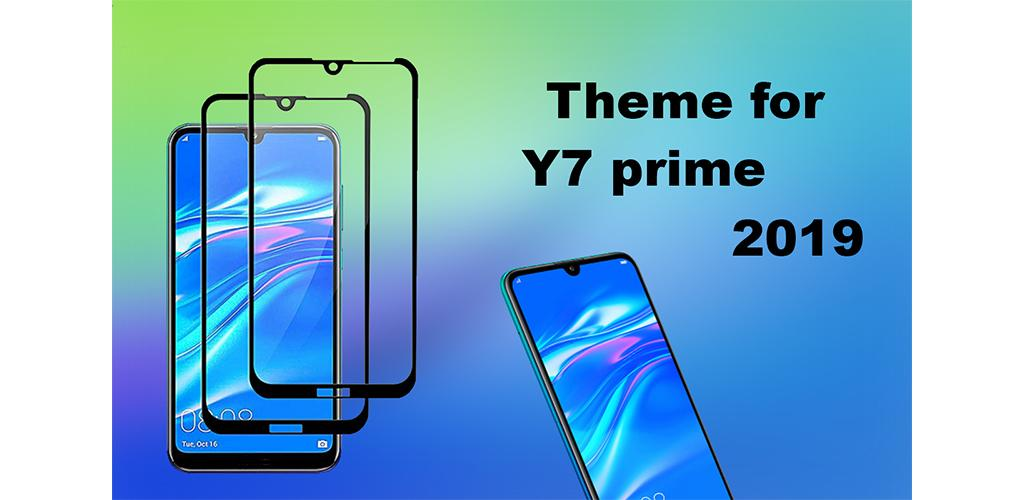 Theme for Huawei Y7 prime / pro 2019 1 0 Apk Download - co