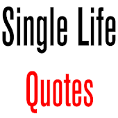 Daily Single Life Quotes