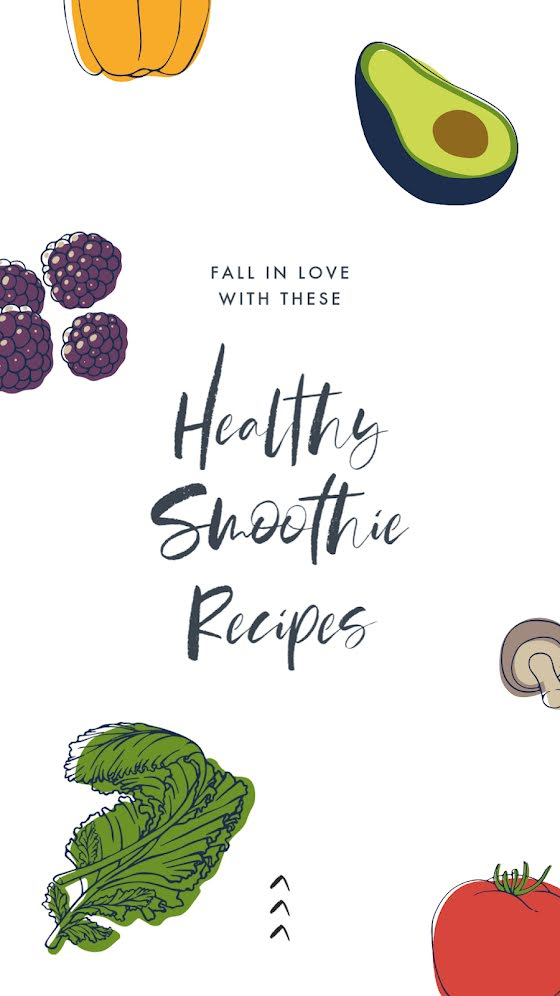 Easy & Healthy Smoothies - Facebook Story Template