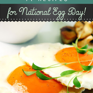 19 Homemade Egg Dish Recipes for National Egg Day!