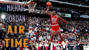 Michael Jordan: Air Time thumbnail
