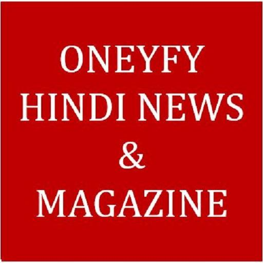 Oneyfy Hindi News & Magazine - All in One News App