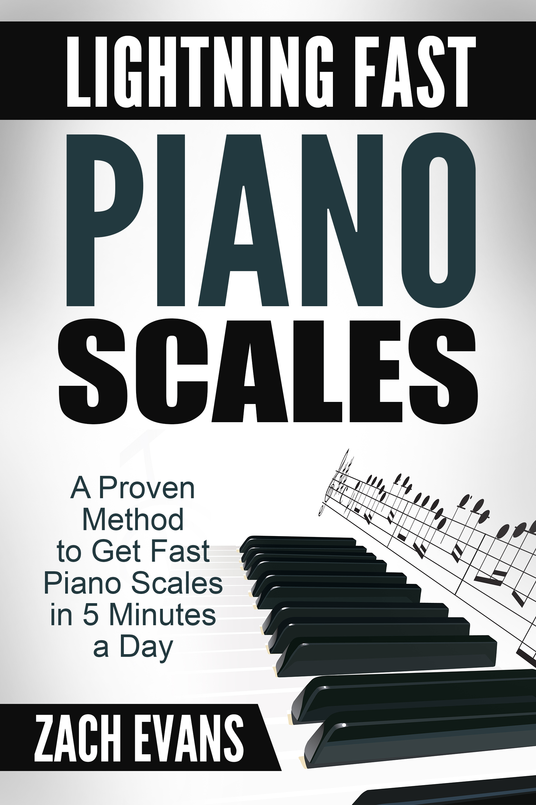Lightning Fast Piano Scales Ebook