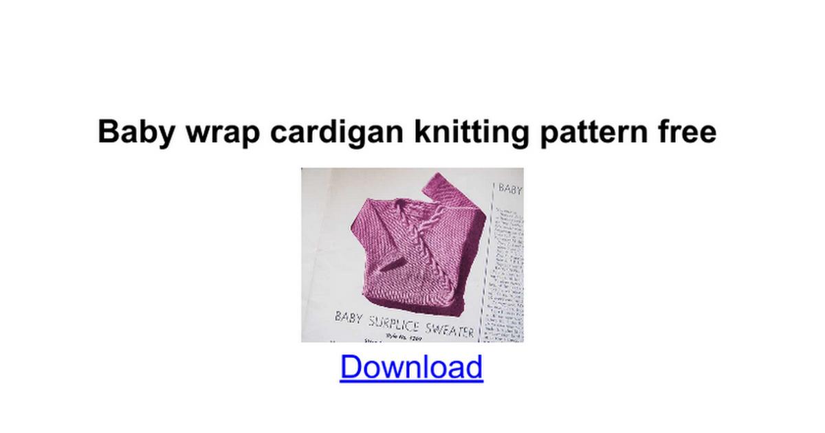 Baby Wrap Cardigan Knitting Pattern Free Google Docs