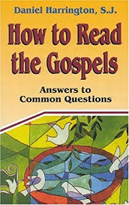 HOW TO READ THE GOSPELS