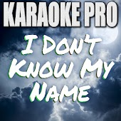 I Don't Know My Name (Originally Performed by Grace VanderWaal) (Instrumental Version)