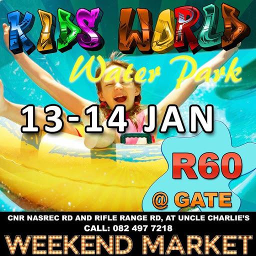 Kids World Water Park : Weekend Market JHB