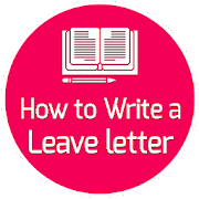 How to Write a Leave Letter
