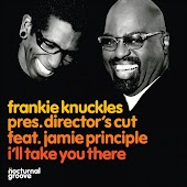 I'll Take You There (Director's Cut Classic Signature Mix) [feat. Jamie Principle]