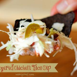 Layered Chicken Taco Dip.