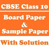CBSE Class 10 Board Paper and Sample Paper