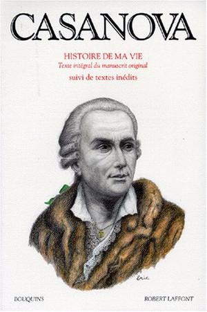 Histoire de ma vie, 2 vol. Giacomo Casanova
