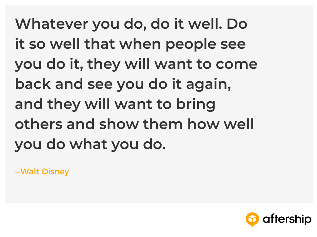 Customer experience quote from Disney on doing everything so well that customers bring their friends