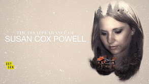 The Disappearance of Susan Cox Powell thumbnail